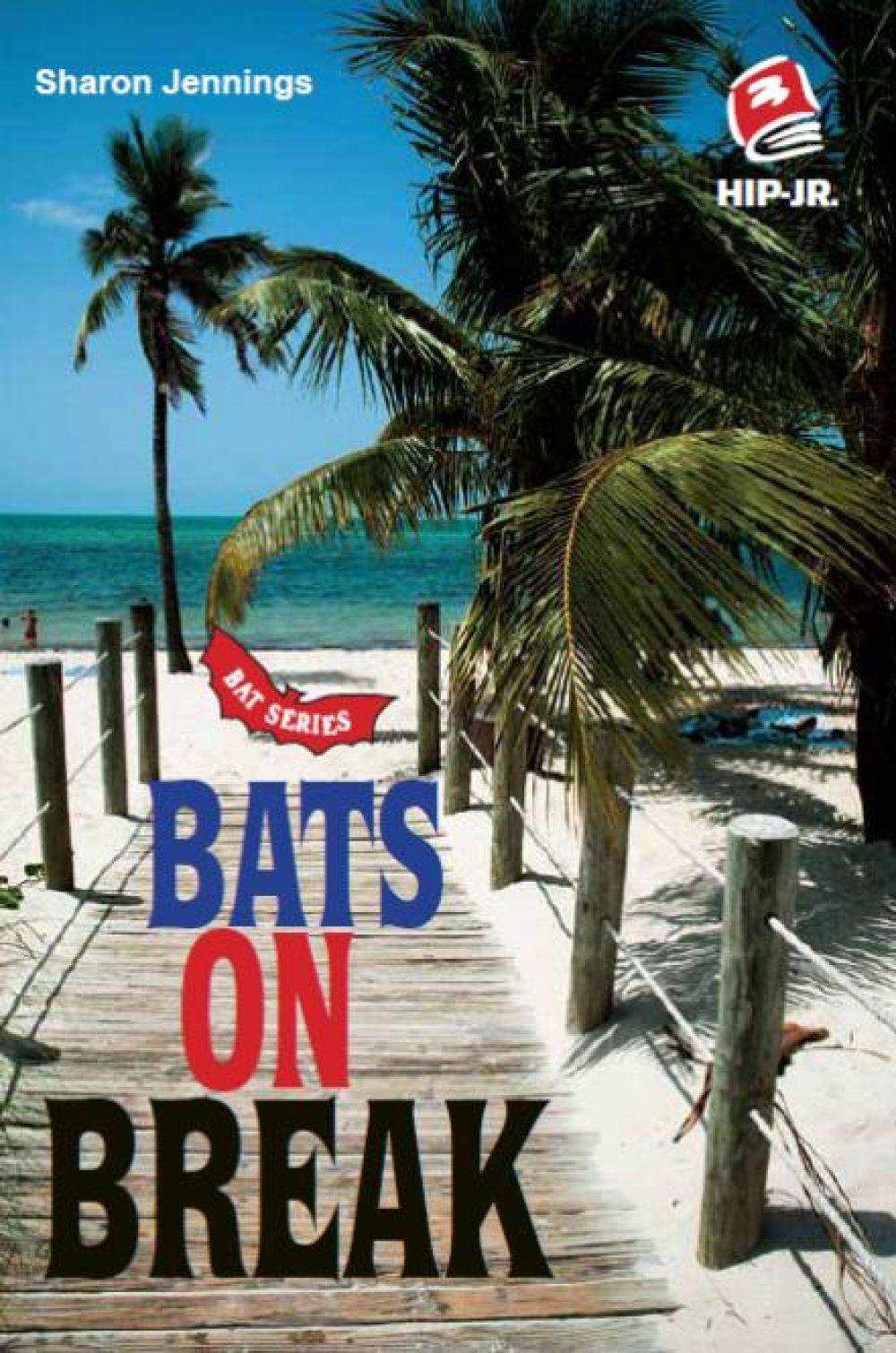 Bats 5: Bats on Break