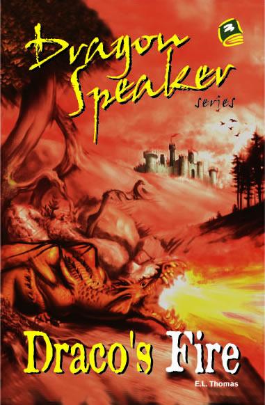 Draco's Fire (Dragon Speaker 3)