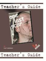 One Last Scar – Teacher's Guide