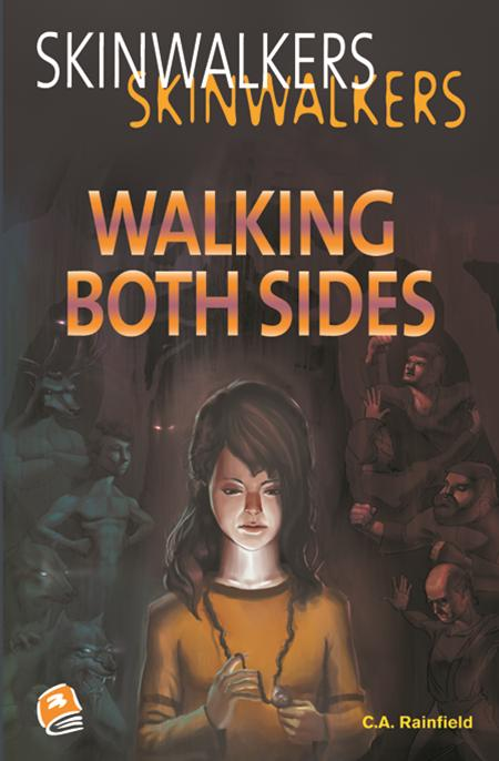 Walking Both Sides (Skinwalkers 2)