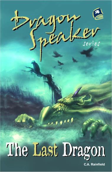 The Last Dragon (Dragon Speaker 1)