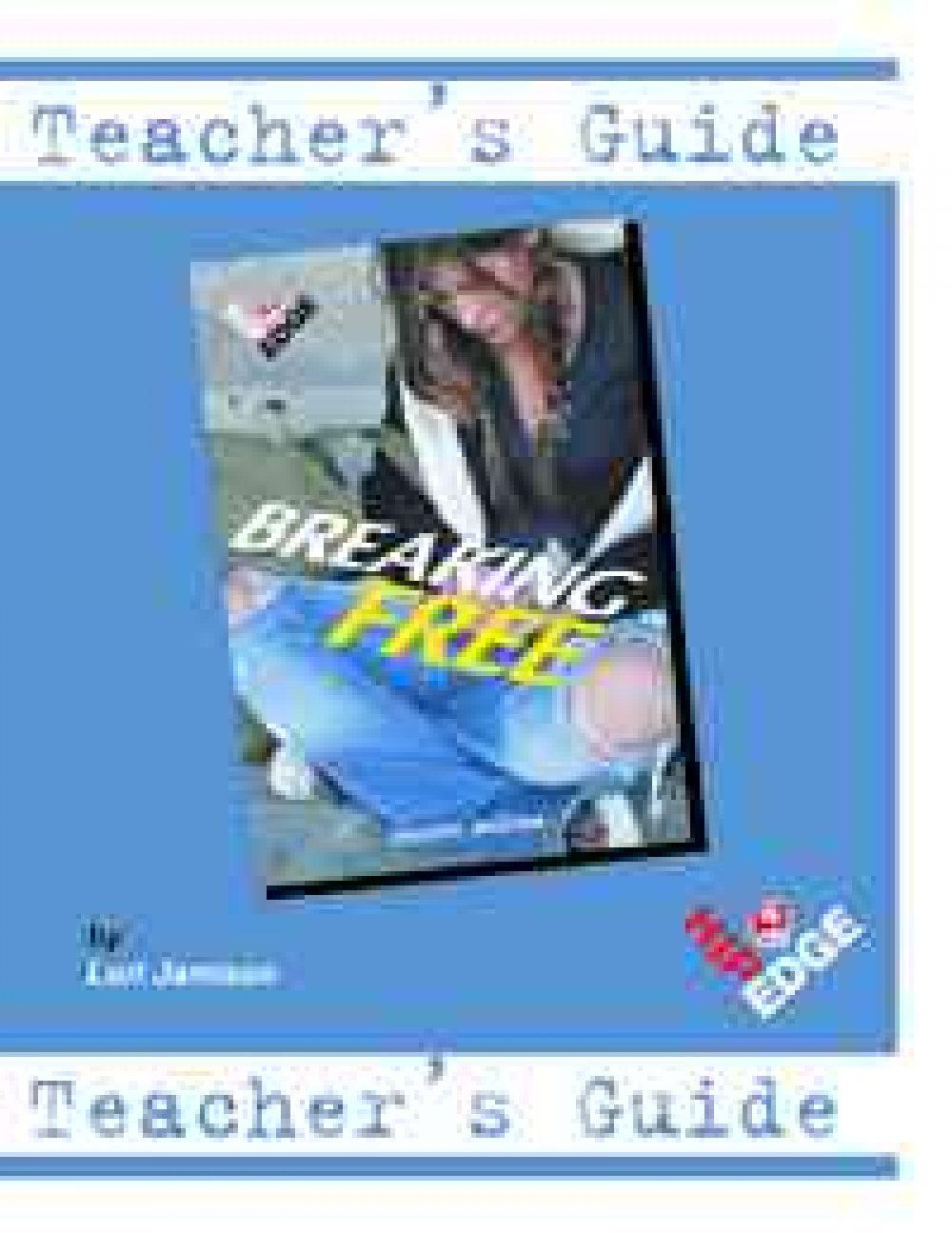 Breaking Free - Teachers Guide
