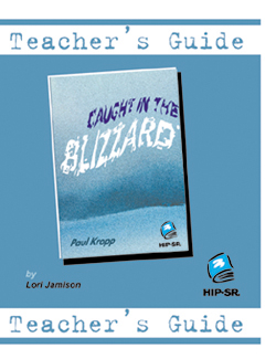 Caught in the Blizzard – Teacher's Guide