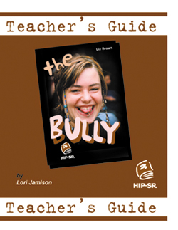 The Bully – Teacher's Guide