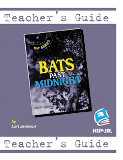 Bats Past Midnight – Teacher's Guide (BATS Series)