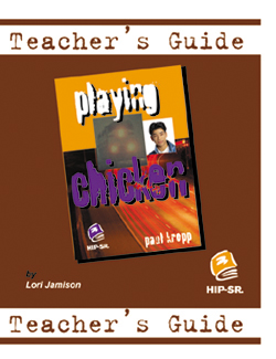 Playing Chicken – Teacher's Guide