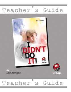 I Didn't Do It! – Teacher's Guide