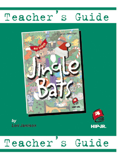 Jingle Bats Teacher's Guide (BATS Series)