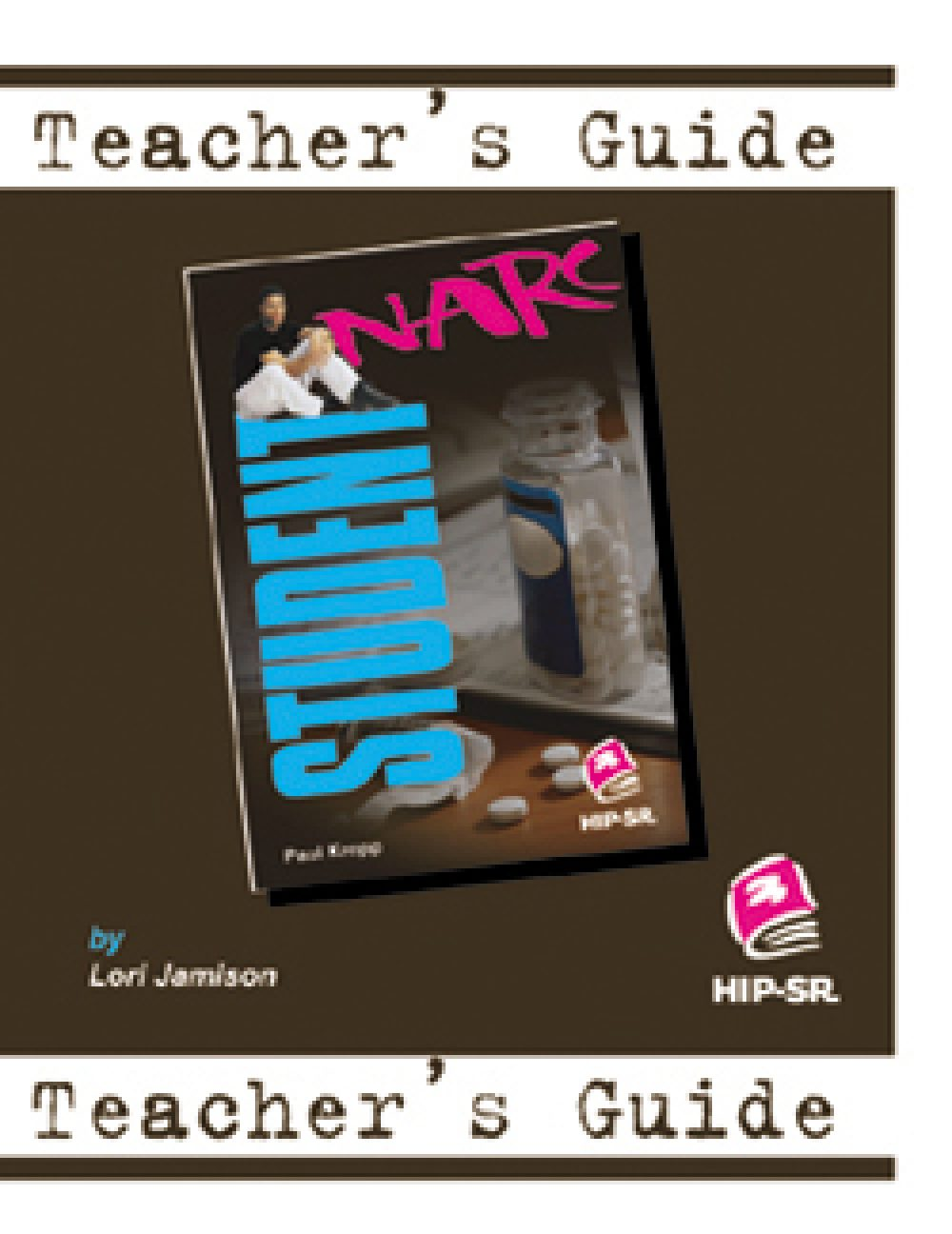 Student Narc -  Teacher's Guide