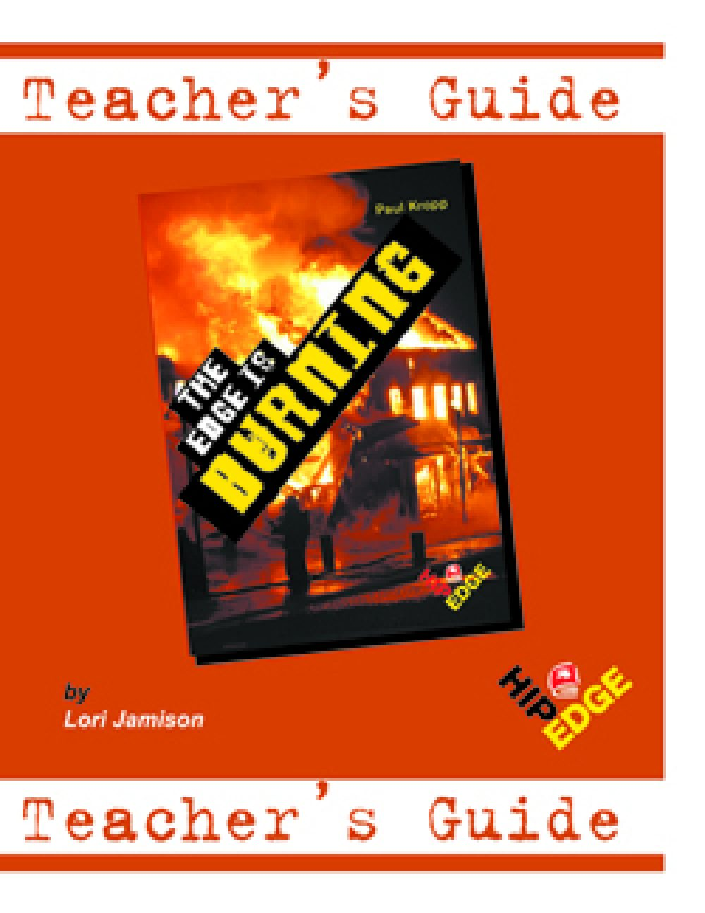 The Edge Is Burning - Teachers Guide