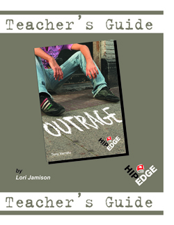 Outrage – Teacher's Guide