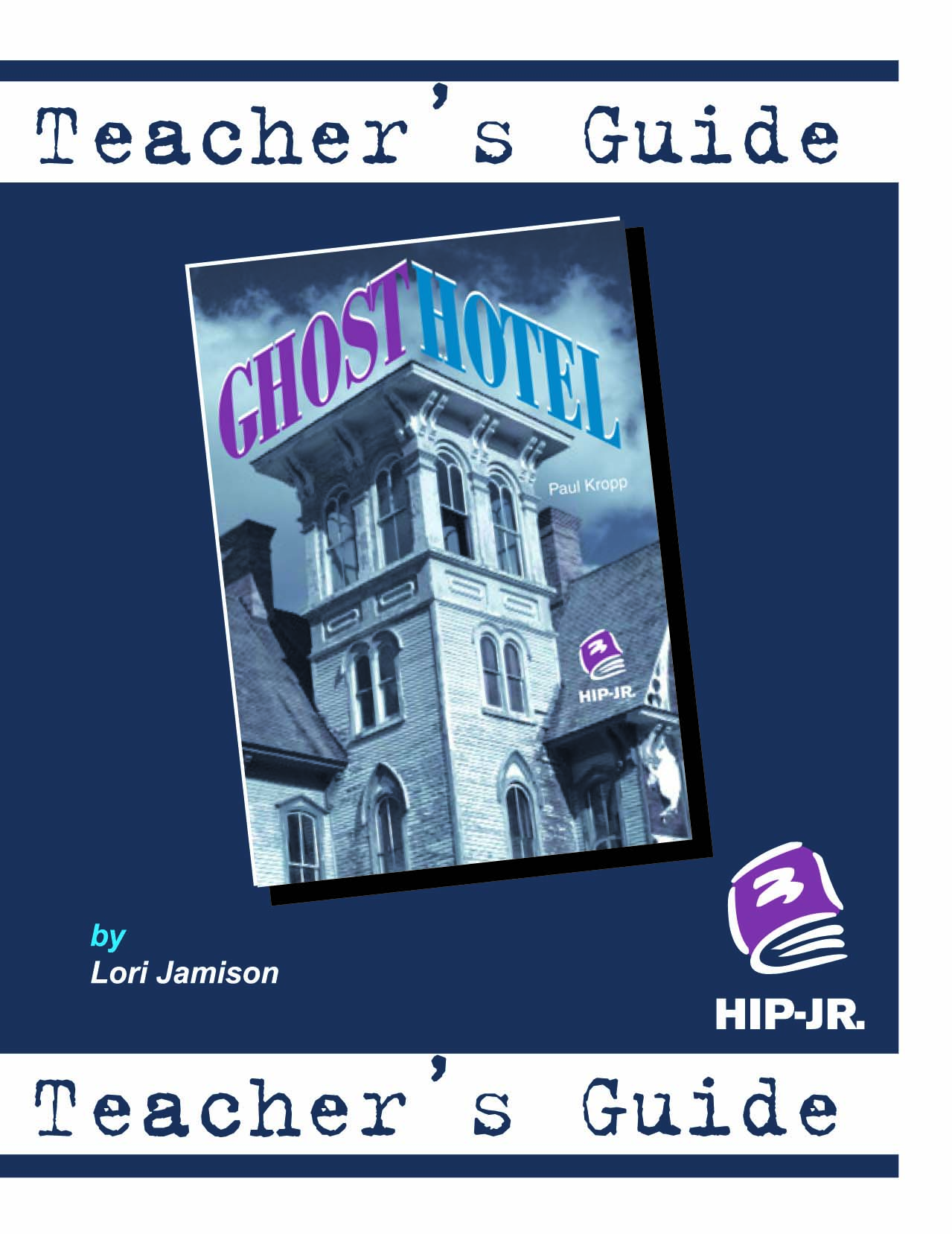 Ghost Hotel – Teacher's Guide